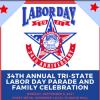 34th Annual Tri-State Labor Day Parade & Family Celebration
