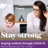 Staying Resilient Through COVID-19